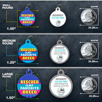 Rescued is my Fave Breed - Pet ID Tag