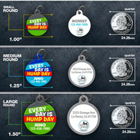 Everyday is Hump Day Pet ID Tag - Aw Paws