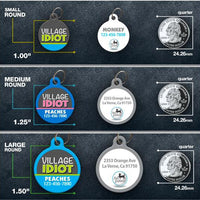 Village Idiot - Pet ID Tag