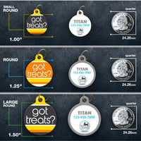 Got Treats? Halloween - Pet ID Tag