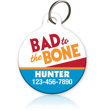Bad to the Bone - Pet ID Tag