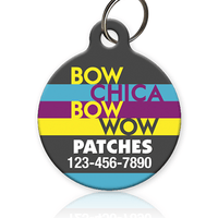 Bow Chica Bow Wow Pet ID Tag