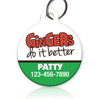 Gingers Do It Better Pet ID Tag - Aw Paws