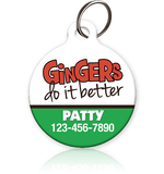 Gingers Do It Better - Pet ID Tag