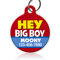 Hey Big Boy Pet ID Tag - Aw Paws
