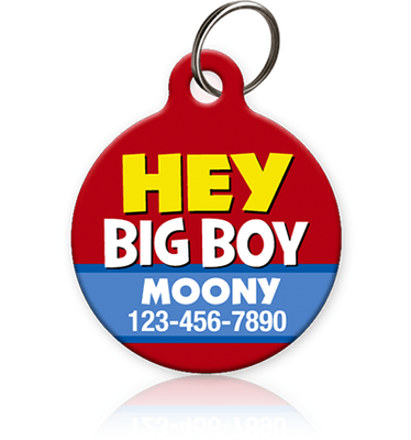 Hey Big Boy - Pet ID Tag
