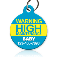 High Maintenance Pet ID Tag - Aw Paws