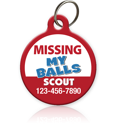 Missing My Balls - Pet ID Tag