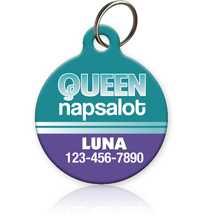 Queen Napsalot - Pet ID Tag