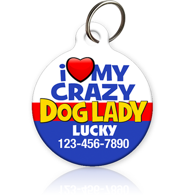crazy dog lady pet id tag