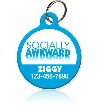 Socially Awkward Pet ID Tag