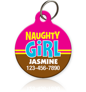 Naughty Girl - Pet ID Tag