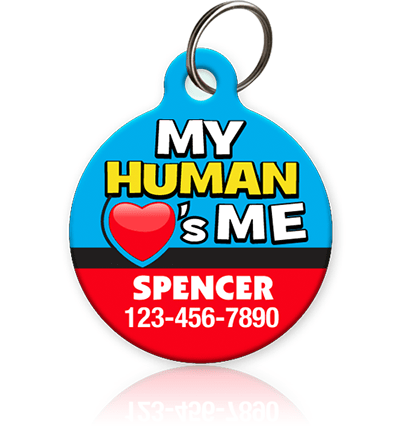 My Human Loves Me - Pet ID Tag