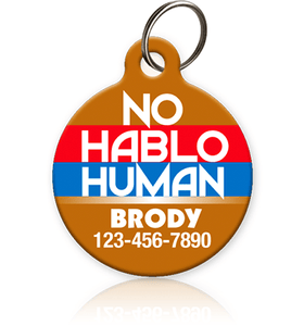 No Hablo Human - Pet ID Tag
