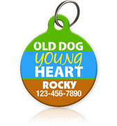 Old Dog Young Heart - Pet ID Tag