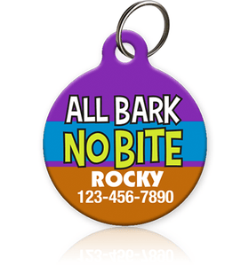 All Bark No Bite - Pet ID Tag