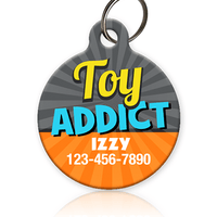 Toy Addict - Pet ID Tag