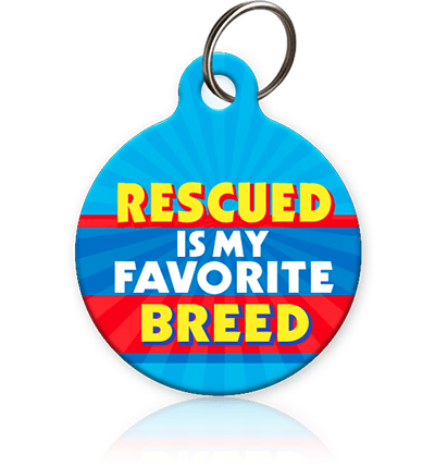 Rescued is my Fave Breed Pet ID Tag - Aw Paws