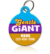Gentle Giant - Pet ID Tag