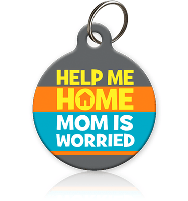 Help Me Home MOM is Worried Pet ID Tag - Aw Paws