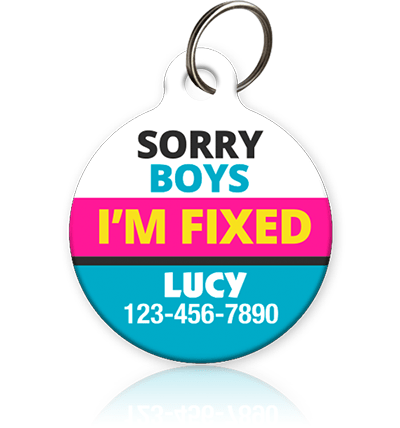 Sorry Boys I'm Fixed Pet ID Tag - Aw Paws
