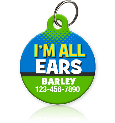 I'm All Ears - Pet ID Tag