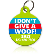 I Don't Give A Woof Pet ID Tag