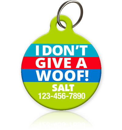 I Don't Give A Woof - Pet ID Tag