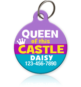 Queen of this Castle Pet ID Tag