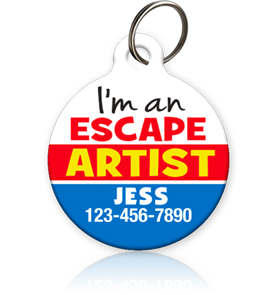 Escape Artist - Pet ID Tag