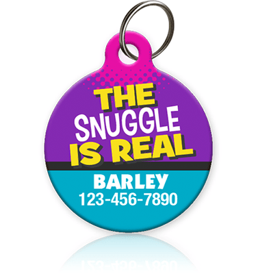 The Snuggle is Real - Pet ID Tag