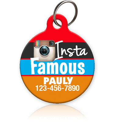 Insta Famous - Pet ID Tag