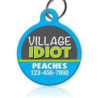 Village Idiot Pet ID Tag - Aw Paws