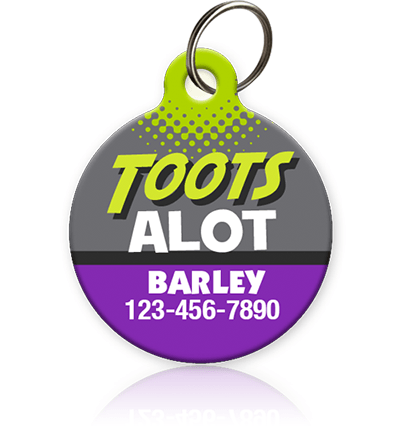 Toots A lot - Pet ID Tag