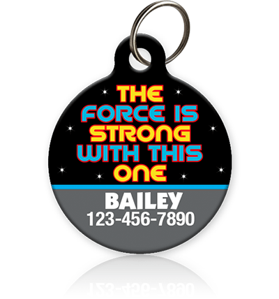 Force is Strong Star Wars Pet ID Tag - Aw Paws