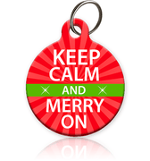 Keep Calm and Merry On Pet ID Tag