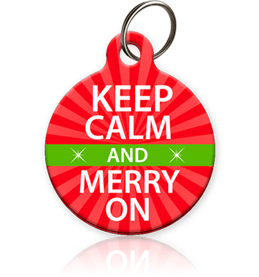 Keep Calm and Merry On - Pet ID Tag