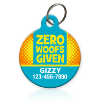 Zero Woofs Given | Pet ID Tag