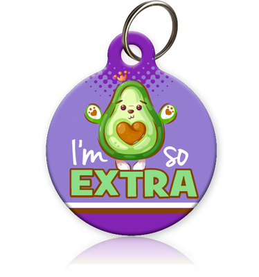 I'm So Extra Pet ID Tag