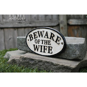 Beware Of Wife Sign-Funny Sign-Novelty Sign-Bachelorette Gift-Specialty Sign-Shabby Chic-Primitive Sign-Cast Iron Sign