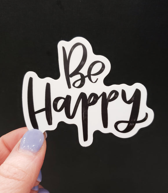BE Happy Vinyl Sticker