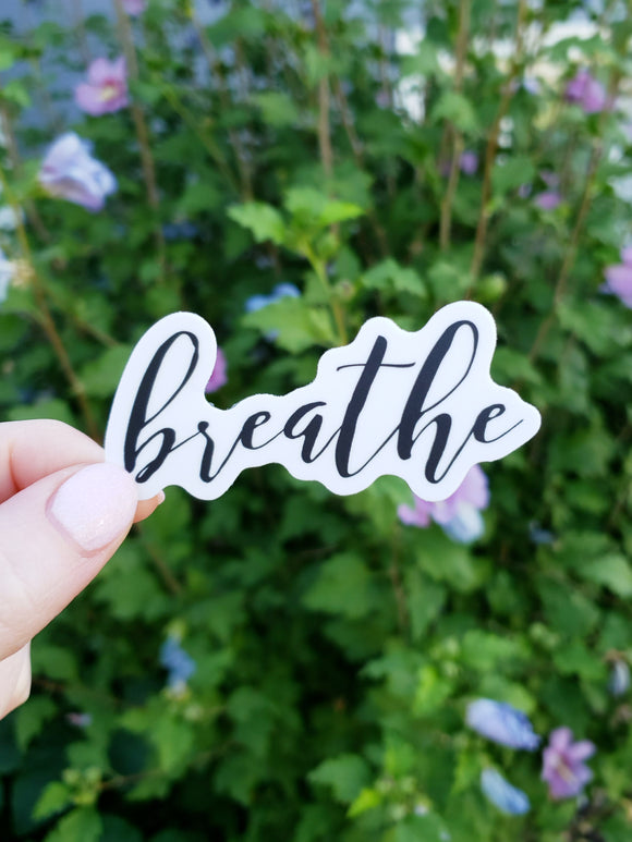 Breathe Vinyl Sticker
