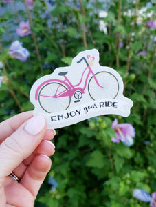 Enjoy your Ride Vinyl Sticker