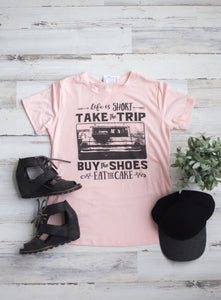 Life is Short light pink tee