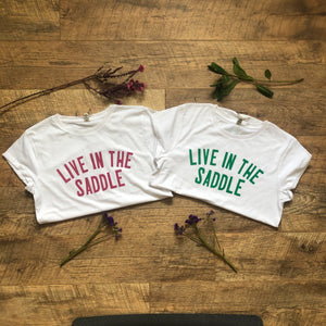 'Live in the Saddle' Eco Tee