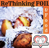 Re-Thinking foil & food