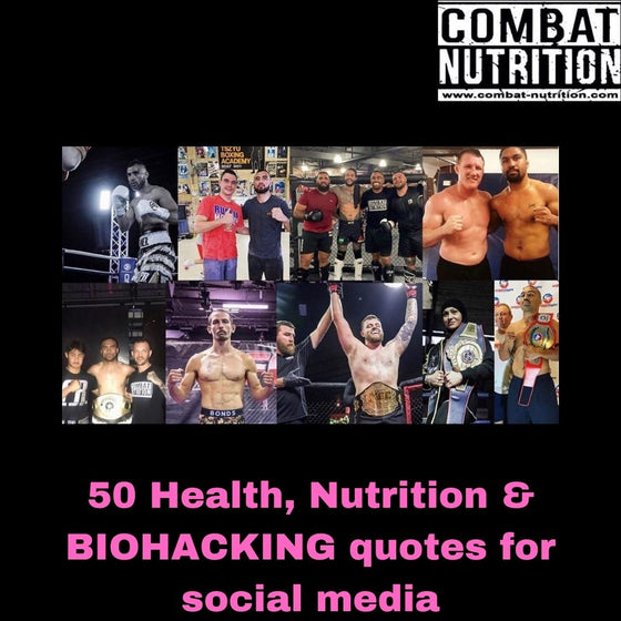 50 Health, Nutrition & BIOHACKING quotes for social media - combat nutrition