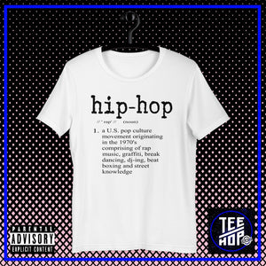 Hip Hop Defined (Multiple Colours)