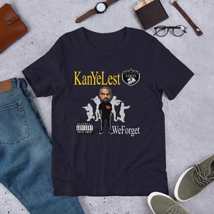 Kanye Lest - We Forget (Multiple Colors) - TeeHop