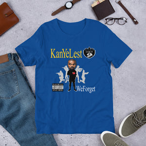 Kanye Lest - We Forget (Multiple Colours) - TeeHop